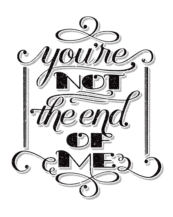 You're Not the End of Me Black